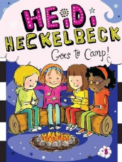 Heidi Heckelbeck Goes to Camp! (Paperback)