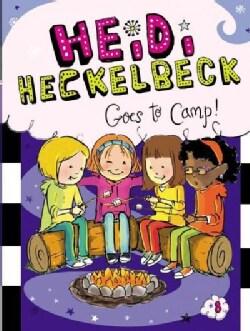 Heidi Heckelbeck Goes to Camp! (Hardcover)