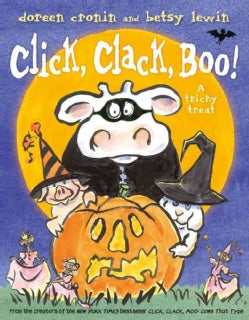 Click, Clack, Boo!: A Tricky Treat (Hardcover)