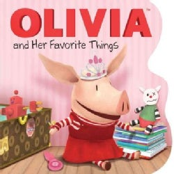 Olivia and Her Favorite Things (Board book)