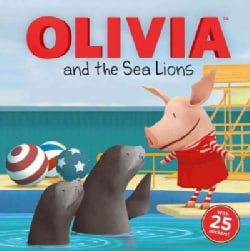 Olivia and the Sea Lions (Paperback)