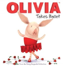 Olivia Takes Ballet (Hardcover)