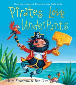 Pirates Love Underpants (Hardcover)