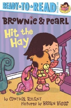 Brownie & Pearl Hit the Hay (Paperback)