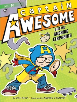Captain Awesome and the Missing Elephants (Hardcover)