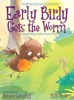 Early Birdy Gets the Worm (Hardcover)