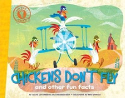 Chickens Don't Fly: and other fun facts (Hardcover)