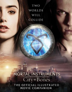 City of Bones: The Official Illustrated Movie Companion (Paperback)