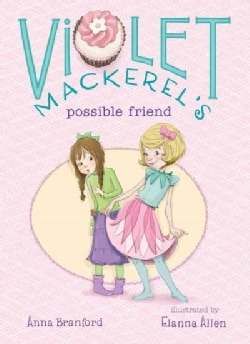 Violet Mackerel's Possible Friend (Hardcover)