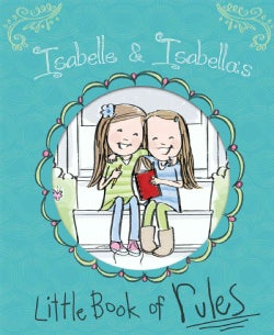 Isabelle & Isabella's Little Book of Rules (Hardcover)