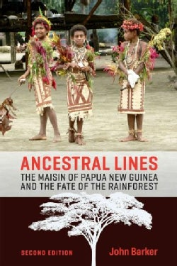 Ancestral Lines: The Maisin of Papua New Guinea and the Fate of the Rainforest (Paperback)