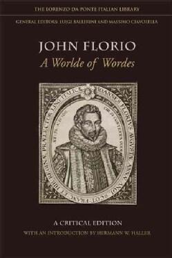 John Florio: A Worlde of Wordes (Hardcover)