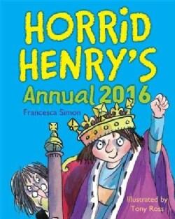Horrid Henry's Annual 2016 (Hardcover)