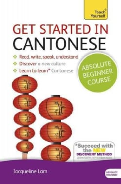 Teach Yourself Get Started in Cantonese: Absolute Beginner Course