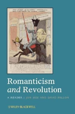Romanticism and Revolution: A Reader (Hardcover)