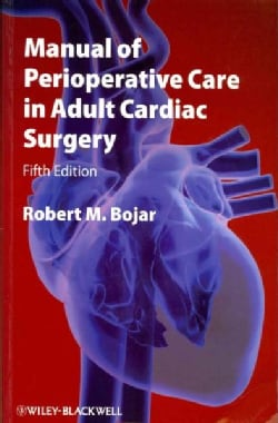 Manual of Perioperative Care in Adult Cardiac Surgery (Paperback)