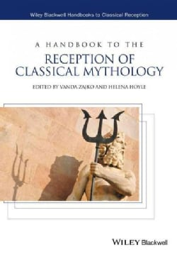 A Handbook to the Reception of Classical Mythology (Hardcover)