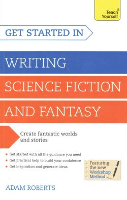 Get Started Writing Science Fiction and Fantasy (Paperback)