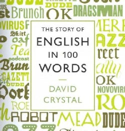 The Story of English in 100 Words (CD-Audio)