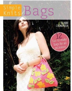 Bags: 12 Fun-to-Make Bags for All Occasions (Paperback)
