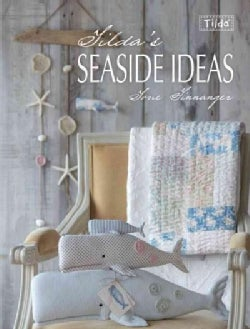 Tilda's Seaside Ideas (Paperback)