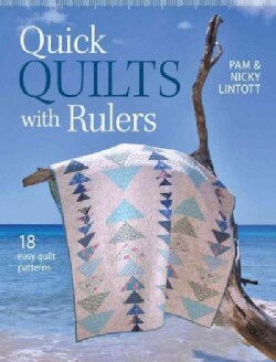 Quick Quilts With Rulers: 18 Easy Quilt Patterns (Paperback)
