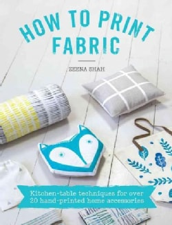 How to Print Fabric (Paperback)
