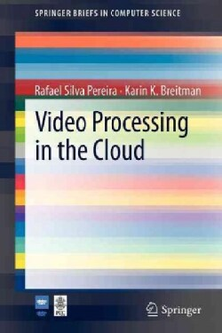Video Processing in the Cloud (Paperback)