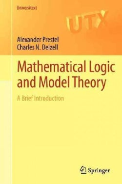 Mathematical Logic and Model Theory: A Brief Introduction (Paperback)