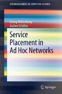 Service Placement in Ad Hoc Networks (Paperback)