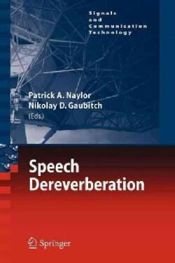 Speech Dereverberation (Paperback)