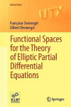 Functional Spaces for the Theory of Elliptic Partial Differential Equations (Paperback)