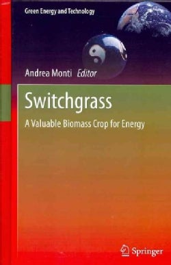 Switchgrass: A Valuable Biomass Crop for Energy (Hardcover)