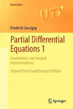 Partial Differential Equations 1: Foundations and Integral Representations (Paperback)