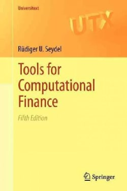 Tools for Computational Finance (Paperback)
