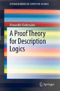 A Proof Theory for Description Logics (Paperback)