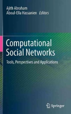 Computational Social Networks: Tools, Perspectives and Applications (Hardcover)