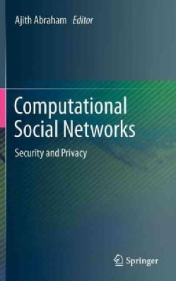 Computational Social Networks: Security and Privacy (Hardcover)