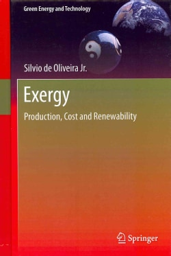 Exergy: Production, Cost and Renewability (Hardcover)