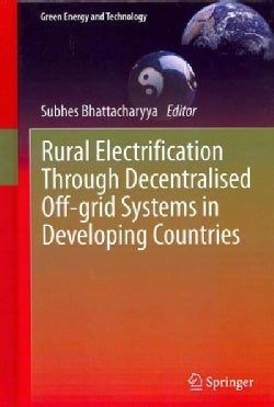 Rural Electrification Through Decentralised Off-grid Systems in Developing Countries (Hardcover)
