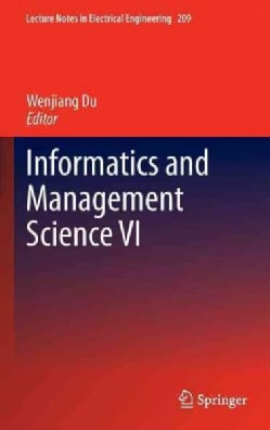 Informatics and Management Science VI (Hardcover)