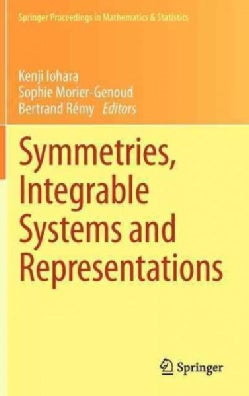 Symmetries, Integrable Systems and Representations (Hardcover)