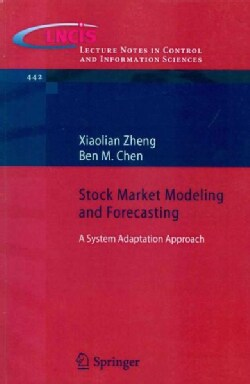 Stock Market Modeling and Forecasting: A System Adaptation Approach (Paperback)
