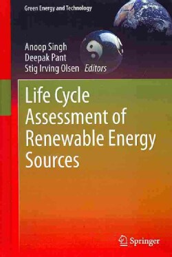 Life Cycle Assessment of Renewable Energy Sources (Hardcover)