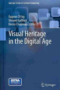 Visual Heritage in the Digital Age (Hardcover)