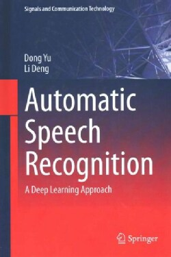 Automatic Speech Recognition: A Deep Learning Approach (Hardcover)