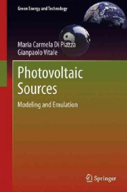 Photovoltaic Sources: Modeling and Emulation (Paperback)
