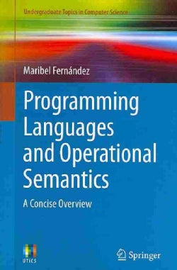 Programming Languages and Operational Semantics: A Concise Overview (Paperback)