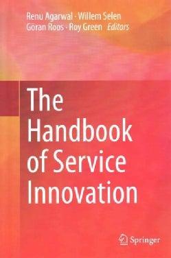 The Handbook of Service Innovation (Hardcover)