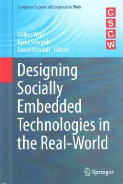 Designing Socially Embedded Technologies in the Real-world (Hardcover)
